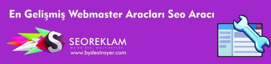 En Gelişmiş Webmaster Araçları Seoaracı.com