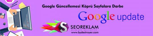 Google Güncellemesi Köprü Sayfalara Darbe