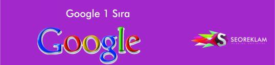 Google 1 Sıra
