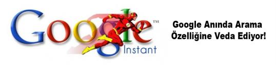 Google Anında Arama Özelliğine Veda Ediyor!