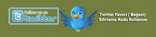 Twitter Favori ( Beğeni) Sıfırlama Kodu Kullanımı